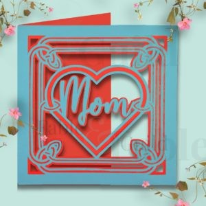 Mom Love Mothers Day Cut File Card
