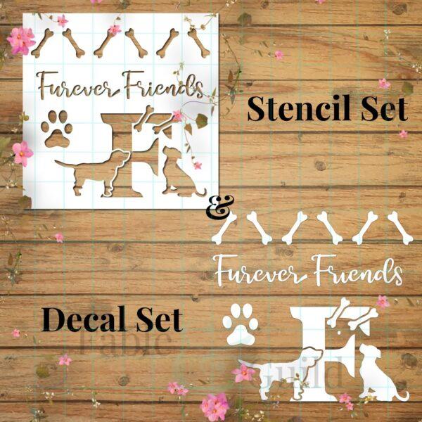Furever Friends Dog Decal Stencil Letter Set F